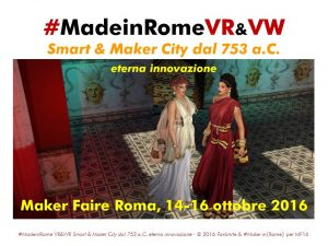 #MadeinRome - Smart & Maker City dal 753 ac - eterna innovazione